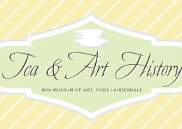 Tea and Art History at Art Museum Fort Lauderdale