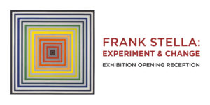 Frank Stella Experiment and Change Member Opening Reception