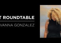 Art Roundtable GeoVanna Gonzalez
