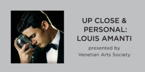 Up Close & Personal: Louis Amanti