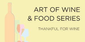 Art of Wine and Food: Thankful for Wine