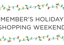 Members Holiday Shopping Weekend