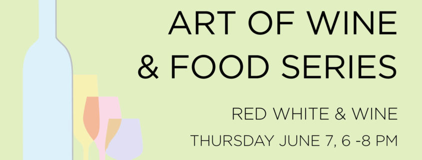 Art of Wine and Food Red, White & Wine