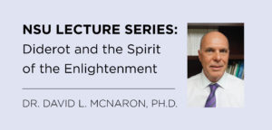 NSU Lecture Series: Diderot and the Spirit of the Enlightenment
