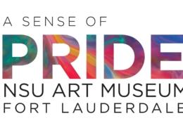 A Sense of Pride, NSU Art Museum Fort Lauderdale